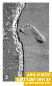Berättelsen om foten och andra fantasier